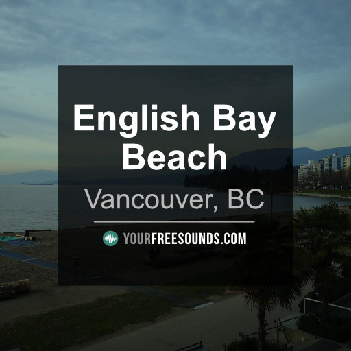 English Bay Beach Ambience Sound Effects