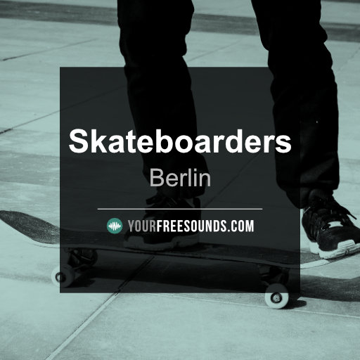Skateboard Sound Effects (Berlin) Library
