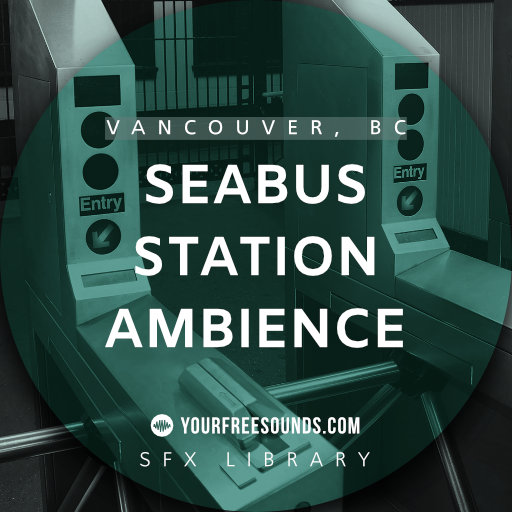 Seabus Station (Turnstile Sound Effects)