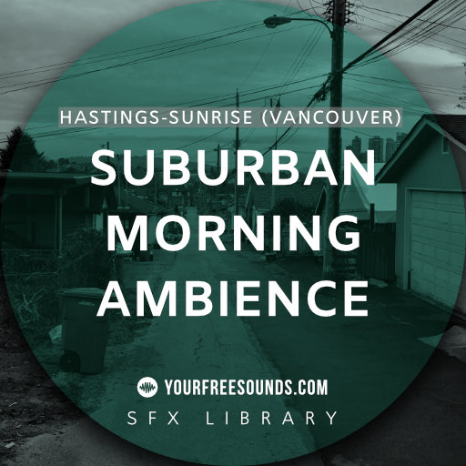 Suburban Morning Ambience Sounds