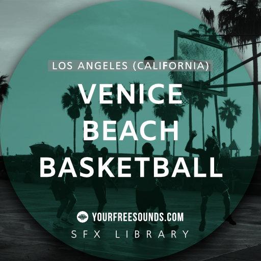 Venice Beach Basketball Sound Effects