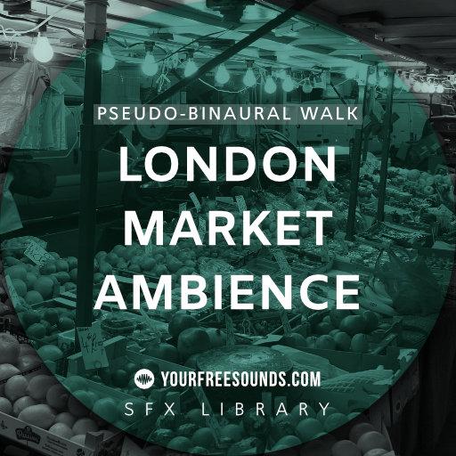 Market Ambiences (Pseudo-Binaural Sound)