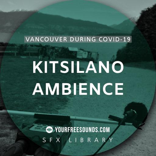 Kitsilano (Vancouver during corona virus sounds)