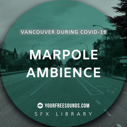 Marpole (Vancouver Covid-19 sound ambience)