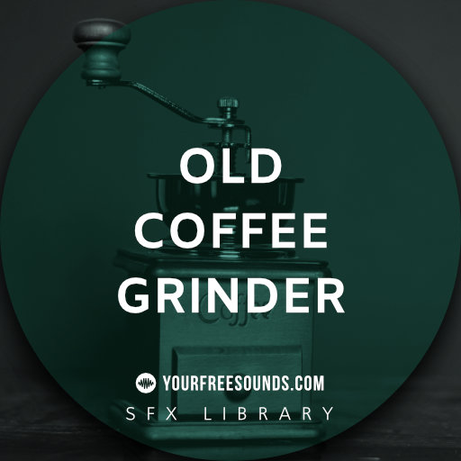 coffee grinder sound effects img