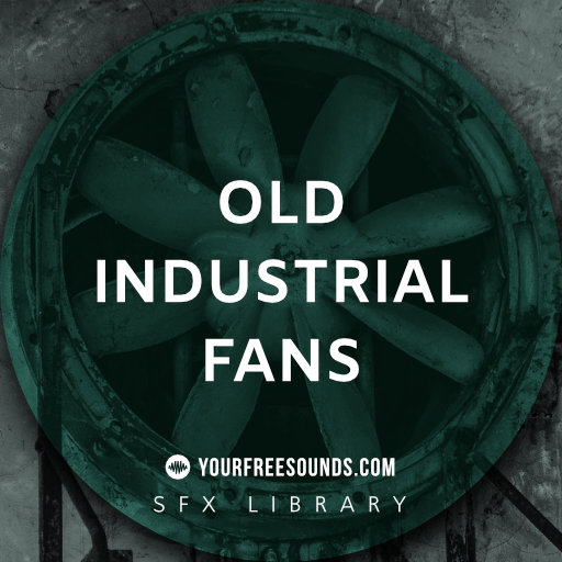 Old Industrial Fan Sound Effects