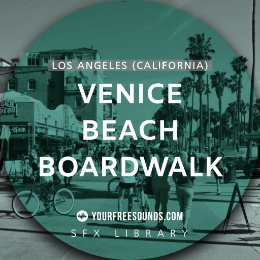 Venice Beach Boardwalk Sound Effect