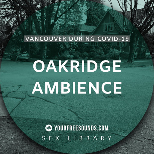 Oakridge Ambience (Covid19 sound effect)