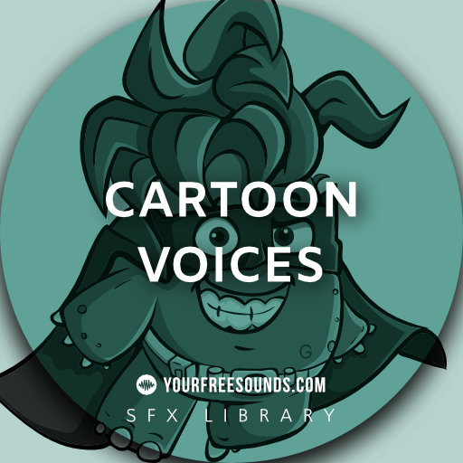 Cartoon Voice Sound Effects