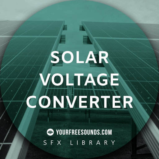 Solar Voltage Converter (Voltage Sound Effects)