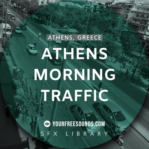 Athens Morning Traffic Ambience Sounds