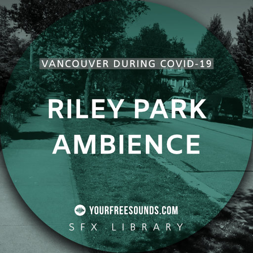 Riley Park-Little Mountain (Canada ambience sound effects)