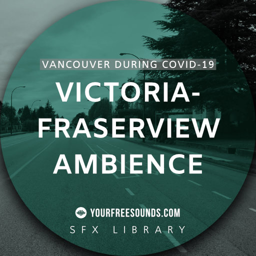 Victoria-Fraserview (Vancouver) Ambience