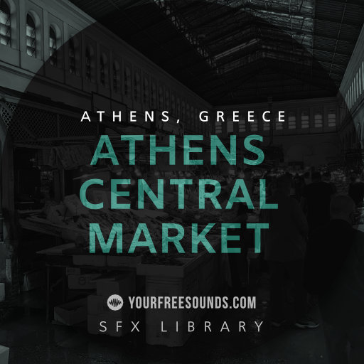 Athens Central Market Ambience Sound Effects
