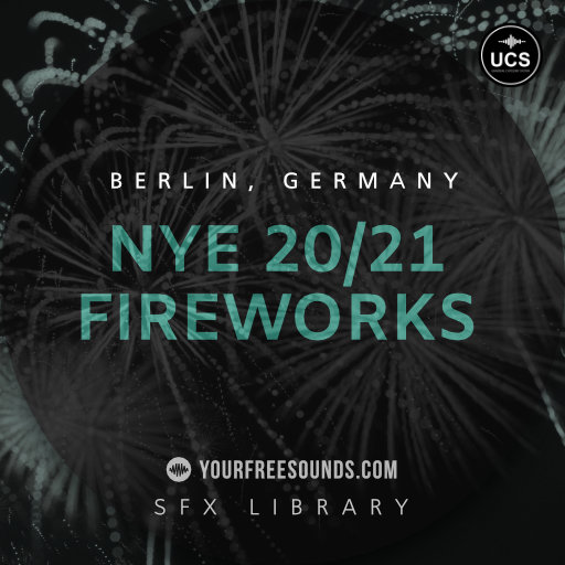 NYE 20/21 Fireworks Sound Effects