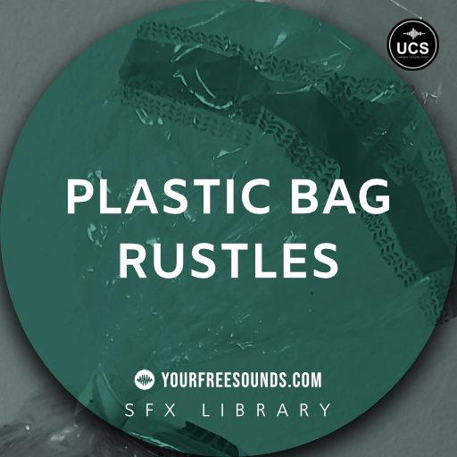 Plastic Bag Rustle Sound Effects